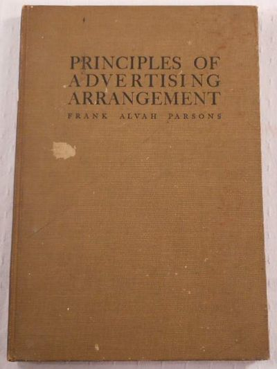 The Principles of Advertising Arrangement, Parsons, Frank Alvah