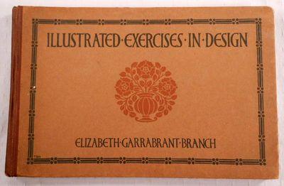 Illustrated Exercises in Design, Branch, Elizabeth Garrabrant