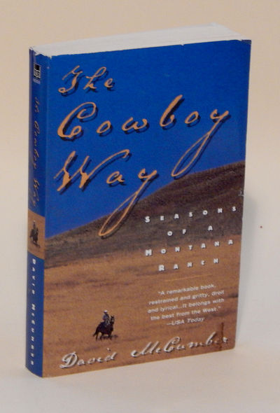 The Cowboy Way: Seasons of a Montana Ranch, McCumber, David