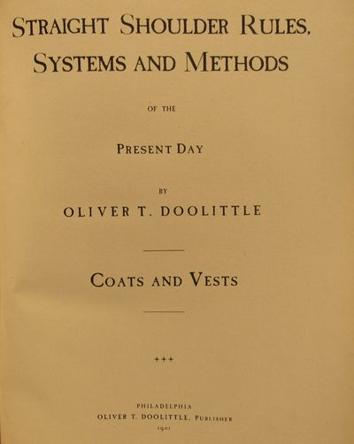 Image for Straight Shoulder Rules, Systems and Methods of the Present Day. Coats and  Vests.