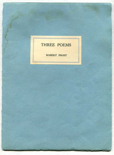 Three Poems, Frost, Robert