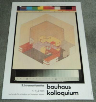 3. INTERNATIONALES BAUHAUS KOLLOQUIUM  5-7 JULI 1983. Original poster for the 3rd International Bauhaus Colloquium designed by Werner Nerlich and illustrated with Herbert Bayer's architectural drawing of Walter Gropius' office., (Gropius, Walter; Bayer, Herbert). Nerlich, Werner.