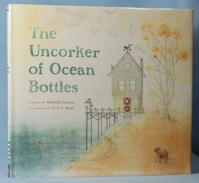 The Uncorker of Ocean Bottles (Signed), Cuevas, Michelle