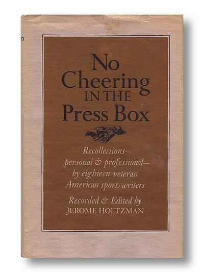 No Cheering in the Press Box, Holtzman, Jerome (ed.)