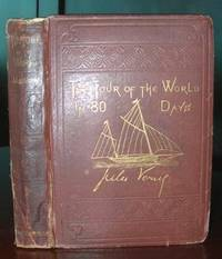 The Tour of the World in 80 Days by Verne, Jules - 1873 - from Birchwood Books and Biblio.com