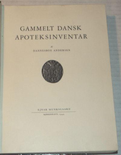 GAMMELT DANSK APOTEKSINVENTAR., Andersen, Dannesboe.