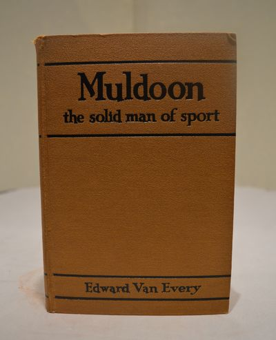 Image for Muldoon: The Solid Man of Sport  His Amazing Story as Related for the  First Time by Him to His Friend (with a forward by Jack Dempsey