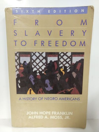 Image for From Slavery to Freedom: a History of African Americans 9th Edition By Franklin, John Hope, Higginbo