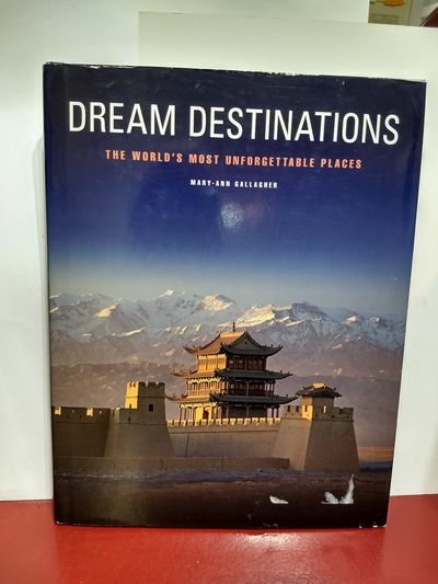 Image for Dream Destinations: 50 Unforgettable Travel Experiences