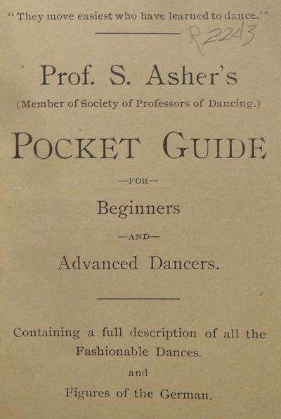 Image for Professor S. Asher's pocket guide for beginners and advanced dancers:  containing a full description of all the fashionable dances and figures of  the German.