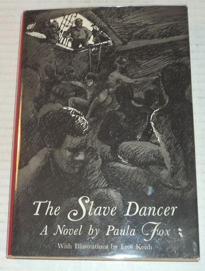 THE SLAVE DANCER., (Keith, Eros). Fox, Paula.