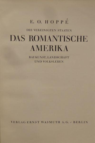 Image for Die Vereinigten Staaten, Das Romantische Amerika, Baukunst, Landschaft und  Volksleben