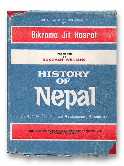 History of Nepal as Told By Its own and Contemporary Chroniclers, Hasrat, Bikrama Jit