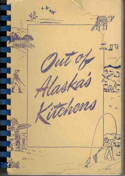 Out of Alaska's Kitchens