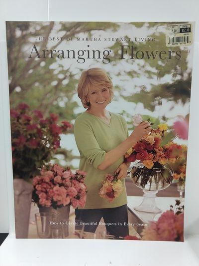 Image for Arranging Flowers (Best of Martha Stewart Living Series)