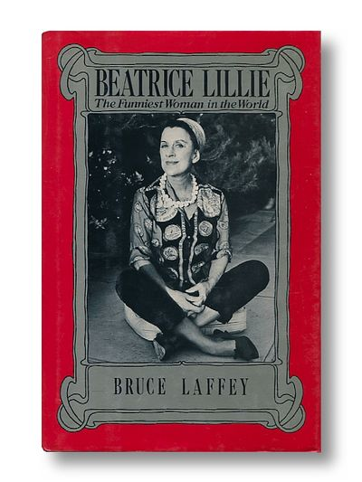Beatrice Lilly the Funniest Woman in the Worldv, Laffey, Bruce