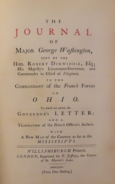 Image for The Journal of Major George Washington sent by the Hon. Robert Dinwiddie  to the commendant of the French Forces in Ohio