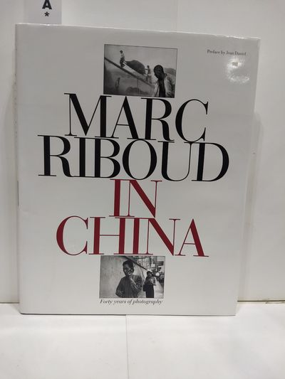 Image for Marc Riboud in China Forty Years of Photography
