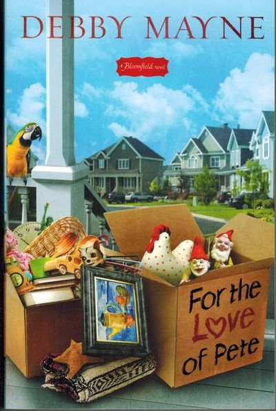 For the Love of Pete (A Bloomfield Novel)
