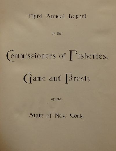 Image for Third Annual Report of the Commissioners of Fisheries, Game and Forests of  the State of New York