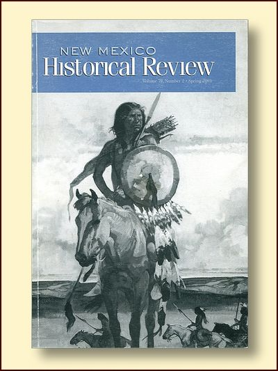 New Mexico Historical Review Volume 79 No. 2 Spring 2004