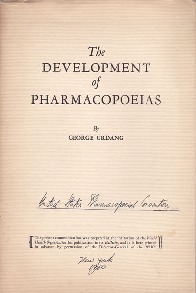 THE DEVELOPMENT OF PHARMACOPOEIAS. Together with an autograph letter signed by professor of pharmacy George Urdang., Urdang, George.