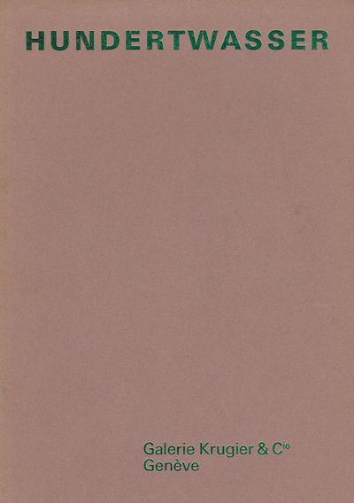 HUNDERTWASSER. - Hundertwasser: Peintures Recentes. 18 Mai Au 15 Juin 1967.