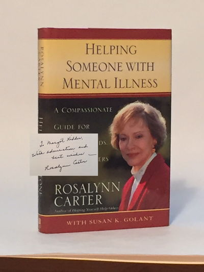Helping Someone with Mental Illness, Carter, Rosalynn