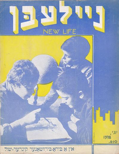 NAILEBN -- NEW LIFE. June, 1938. Vol. XII. No. 6 (103)., Farber, Nathan; Leon, S.I.; et al.