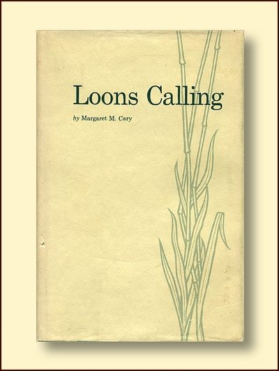Loons Calling, Cary, Margaret M.