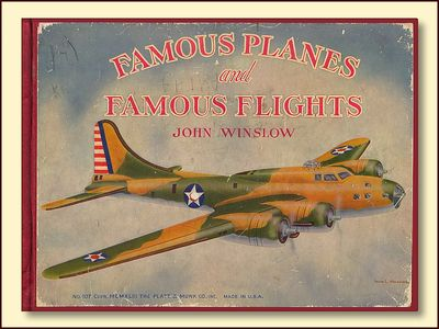 Famous Planes and Famous Flights, Winslow, John