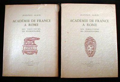 Academie De France a Rome : Ses Directeurs - Ses Pensionnaires (Two Volumes), Alaux, Jean-Paul