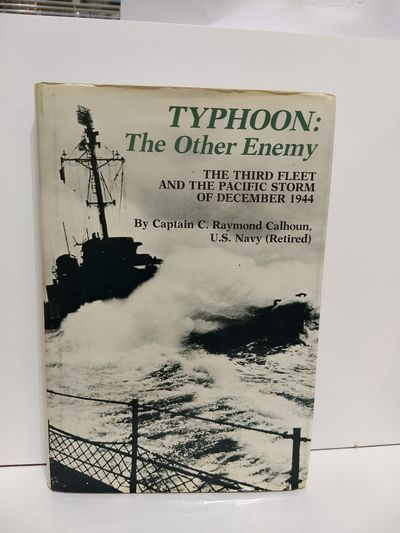 Image for Typhoon, the Other Enemy: The Third Fleet and the Pacific Storm of December 1944
