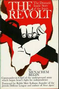 image of THE REVOLT : The Dramatic Inside Story of the Irgun
