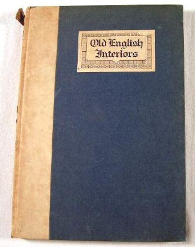 Old English Interiors, Charles, C. J.