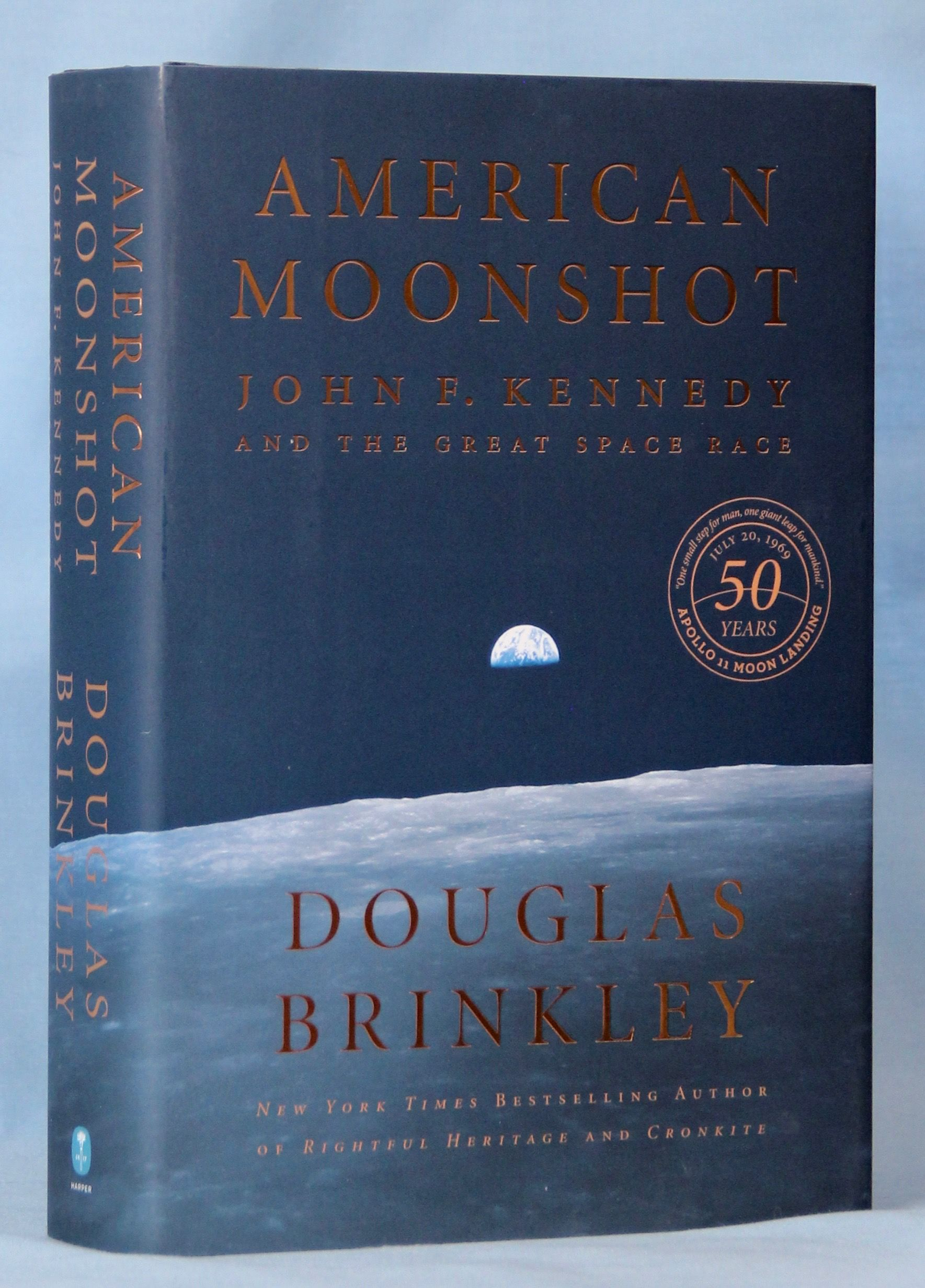 Image for American Moonshot: John F. Kennedy and the Great Space Race (Signed)