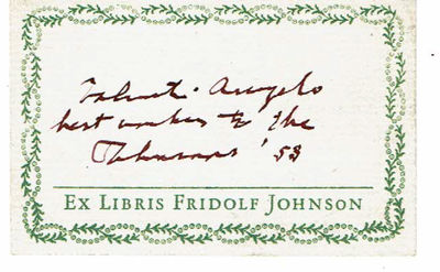 ANGELO, VALENTI (1897-1982). ITALIAN-AMERICAN PRINTMAKER, ILLUSTRATOR AND AUTHOR. - Inscription Signed by the American Printmaker, Illustrator and Author Valenti Angelo on Fridolf Johnson's Book Label.