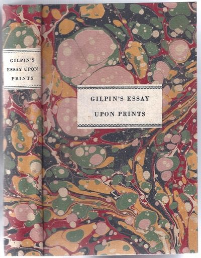 gilpin essay upon prints An essay upon prints: containing remarks upon the principles of picturesque beauty (cambridge library collection - art and architecture) by gilpin, william cambridge.