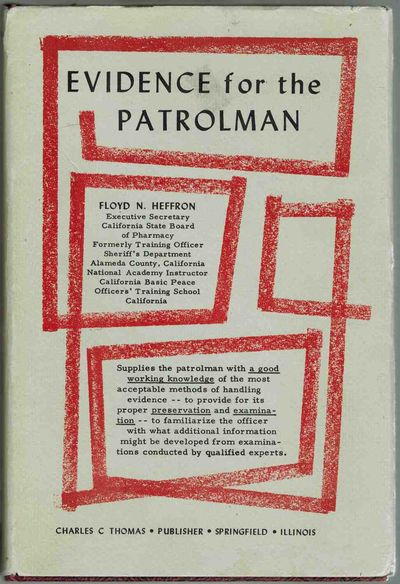 Evidence for the Patrolman (Police Science Series)