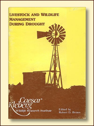 Livestock and Wildlife Management During Drought, Brown, Robert