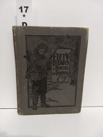 Image for Fifty Years a Hunter and Trapper