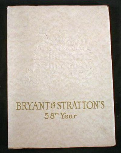Bryant & Stratton's 58th Year Book, Bryant & Stratton Commercial School [Bryant College]