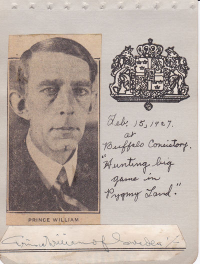 """CUT SIGNATURE of big game hunter and author of several books  PRINCE WILLIAM OF SWEDEN mounted with a newspaper portrait., Prince William of Sweden (1884-1965).Swedish prince. Big game hunter and author of several books under the nom de plume """"Prins Wilhelm""""."""
