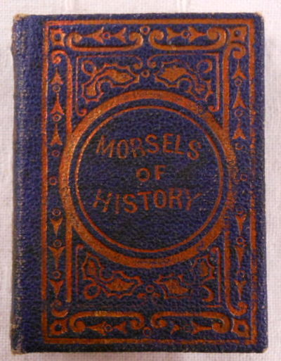 Morsels of History. By Aunt Laura, Aunt Laura. Miniature Book