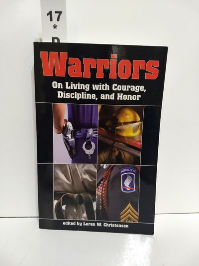 Image for Warriors on Living With Courage, Discipline, and Honor