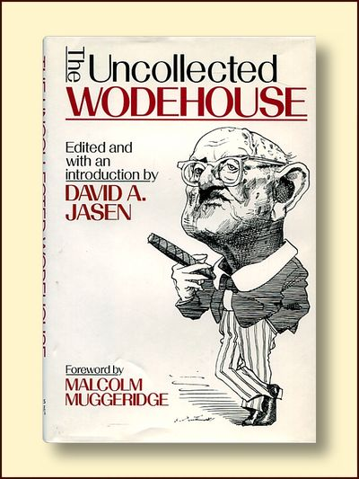 The Uncollected Wodehouse, Jasen, David A.
