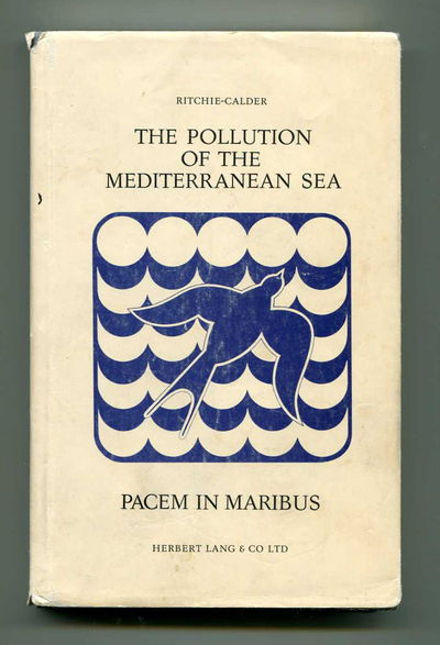 The Pollution of the Mediterranean Sea, Ritchie-Calder, Lord Peter