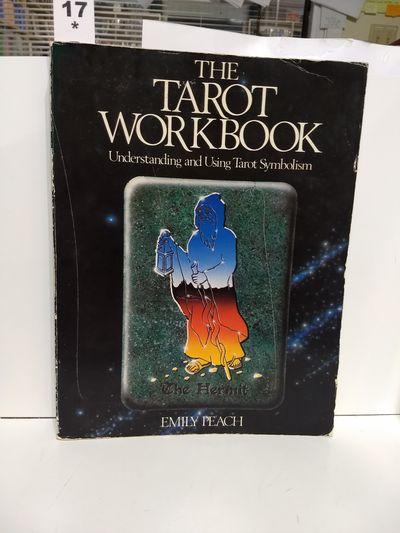Image for The Tarot Workbook: Understanding And Using Tarot Symbolism