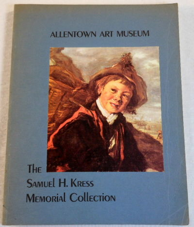 The Samuel H. Kress Memorial Collection of the Allentown Art Museum, Allentown Art Museum
