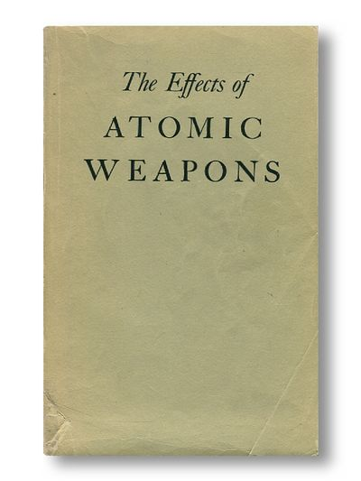 The Effects of Atomic Weapons Prepared for and in Cooperation with the U.S. Department of Defence and the U.S. Atomic Energy Commission
